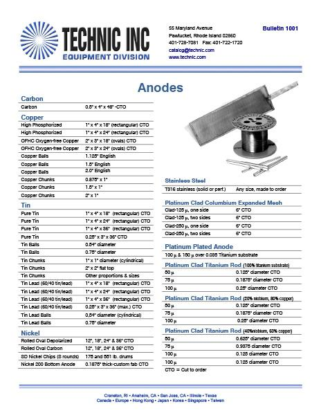 Anodes available in Carbon, Copper, Nickel, Tin, Stainless and Platinum clad Iron